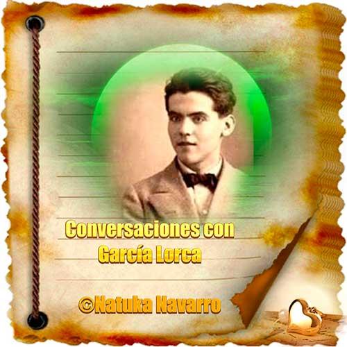 Conversaciones con Garcia Lorca